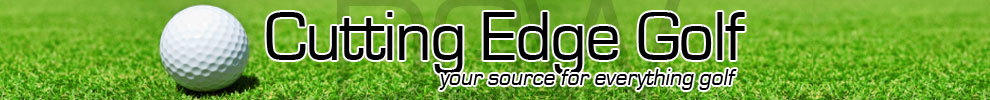 Cutting Edge Golf - Your Source for Everything Golf!